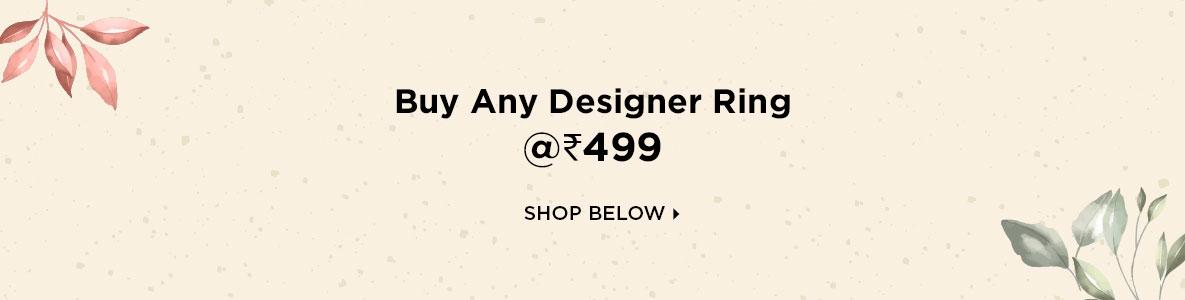 Buy Any Designer Ring @Rs 499