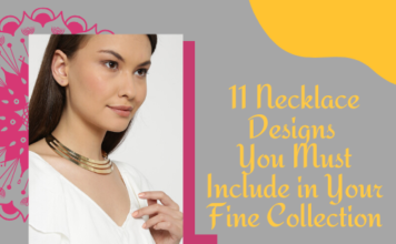 11 Necklace Designs You Must Include in Your Fine Collection