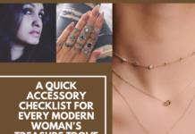 A Quick Accessory Checklist For Every Modern Woman's Treasure Trove