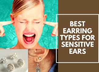Best Earring Types For Sensitive Ears