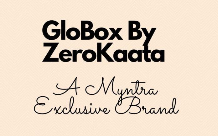 GloBox By ZeroKaata: A Myntra Exclusive Brand
